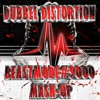 DUBBEL_DISTORTION_-_BEASTMODE9000_MASH-UP_