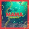 Download Mama - theleastimportant Mp3