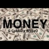 G CobbO x SOE Montana - Money