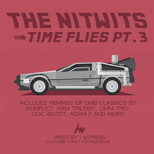 I-Witness (The Nitwits) - Time Flies Pt 3 - Jungle & DnB Classics Remixed