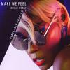 Janelle Monáe Make Me Feel Blackjack Bootleg Mp3