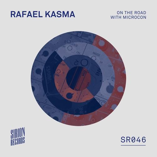 Rafael Kasma - On the Road with Microcon w/ Youandewan Remix