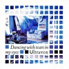 Dancing With Tears In My Eyes - Ultravox (Memory Mix by Deep Density)