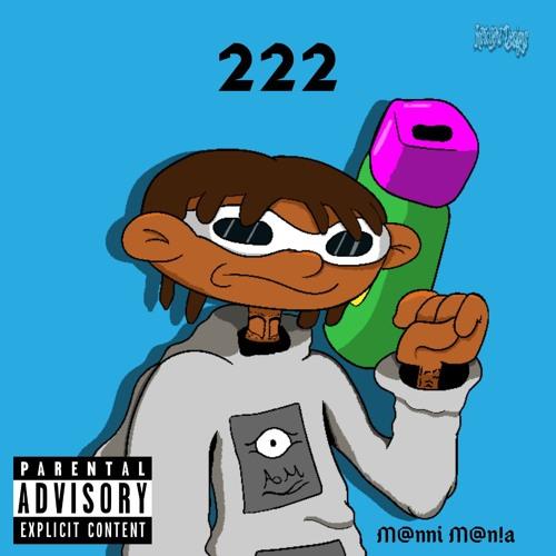 M@nni M@n!a - 2:22 (Feat. Jon Dough) [Prod. By Space Tourist]