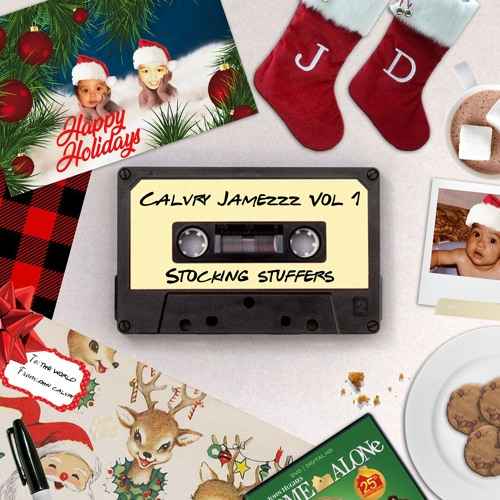 Calvry Jamezzz Vol 1: Stocking Stuffers