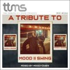 #066 - A Tribute To Mood II Swing - mixed by Moodyzwen