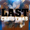 WHAM! - Last Christmas (Remix/Cover)