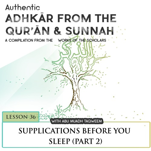 Lesson 36 Supplications Before You Sleep (Part 2)