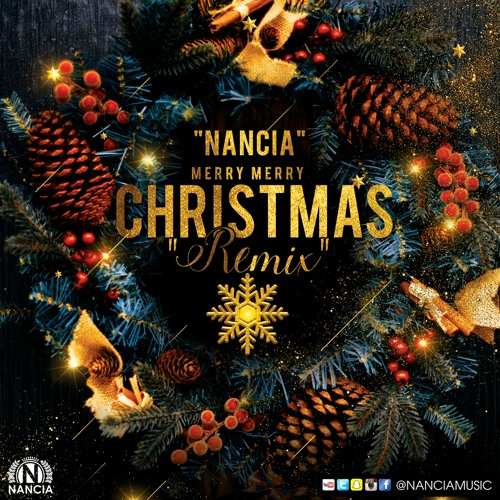 Christmas Remix.Nancia Merry Merry Christmas Quot Remix Quot By