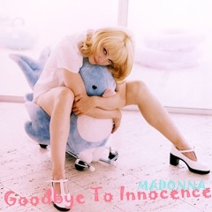 Goodbye to Innocence (Back to the Dub Her-issue Re-Edit3)