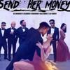 DJ Enimoney ft Olamide x Kranium x Kizz Daniel x LK Kuddy - Send Her Money