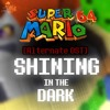 Super Mario 64 [Alternate OST] - Shining In The Dark