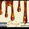 Drip Drop Zone 5ix Redd ft.HypeBeastKai