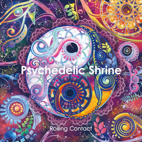 Rolling Contact - Psychedelic Shrine [Preview]