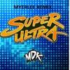 mdk super ultra [myerlee remix]