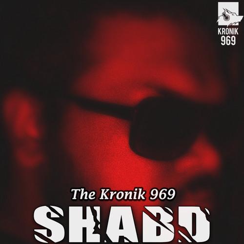 Kronik 969 - Shabd