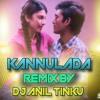 KANNULADHA 3 MOVIE SONG REMIX BY DJ ANIL TINKU FROM BALANAGAR