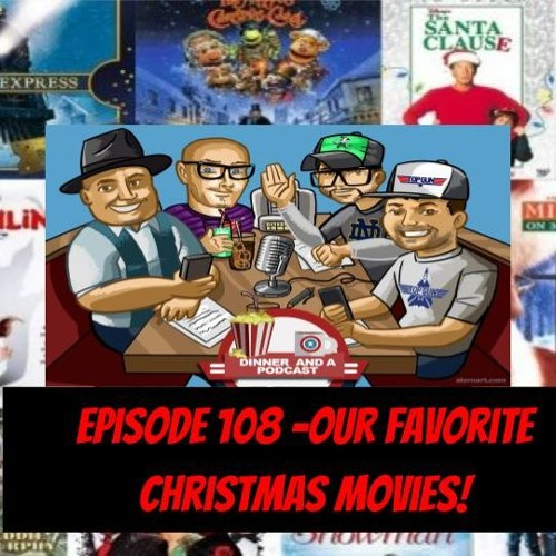 Episode 108 - Our Favorite Holiday Movies!