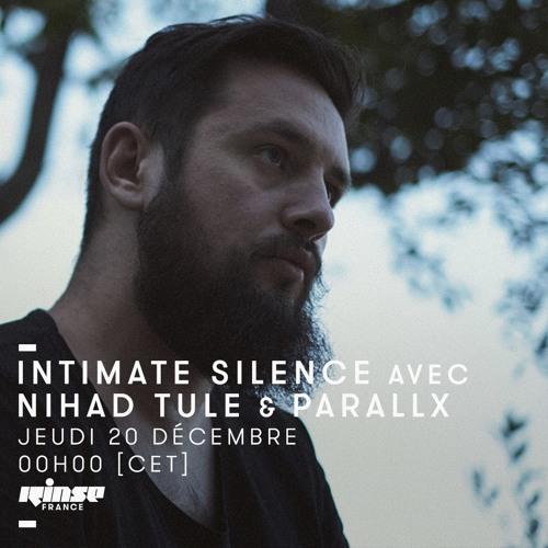Intimate Silence Radio 038 | Nihad Tule
