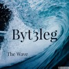 Byt3leg - The Wave
