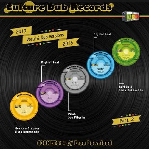 Culture Dub Records - Vocal and Dub Versions - 2010 / 2015 - Part 2