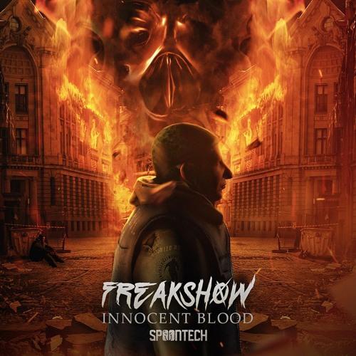 Freakshow - Innocent Blood (LIVE Edit) [SPOON FREE]
