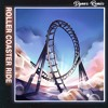 JOWST - Roller Coaster Ride (With Manel Navarro and Maria Celin) (Dynox Remix)