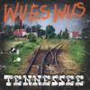 Wues Wus - Tennessee