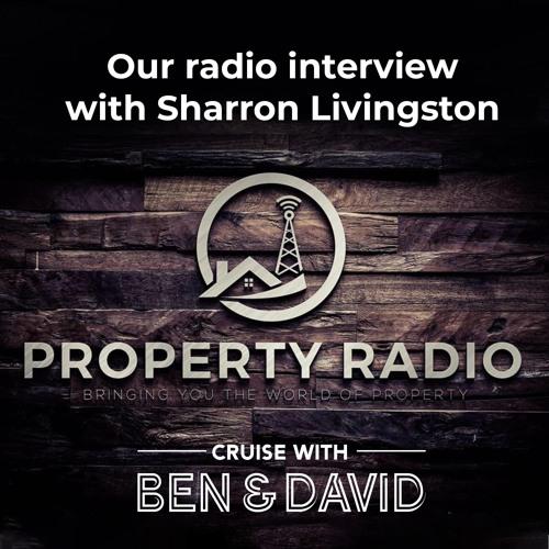 Radio Interview with Sharron Livingston on Property Radio