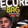 Download MARTINSFEELZ FT FALZ - SECURE THE BAG Mp3
