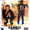 Gamble (feat. Pressa)