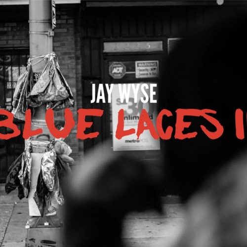 Jay Wyse - Blue Laces 2