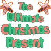 Episode Nine - The Ultimate Christmas Present