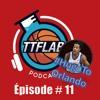 #TTFLPodcast - Episode # 11 - Version Courte
