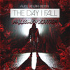 The Day I Fall [ADR Records Release]