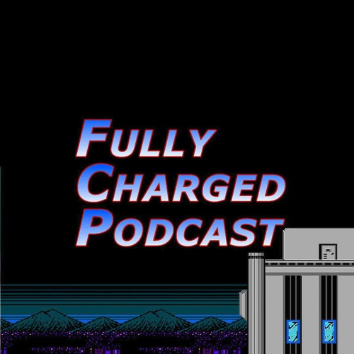 The Fully Charged Podcast, Episode 26: This Man, This Man Man!