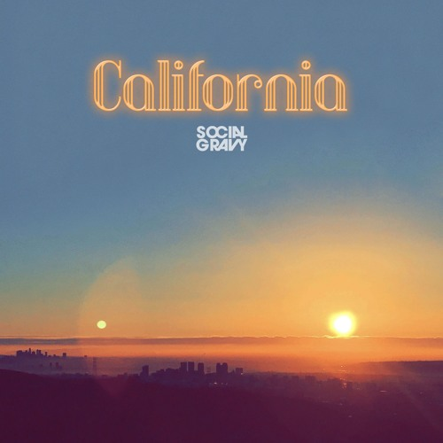 California By Social Gravy