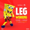 Leg Working Yung6ix X Hanu Jay ft Zlatan prod by Disally