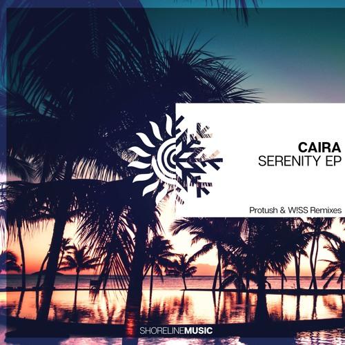 Caira - Serenity (Protush Remix) LANDR Mastered