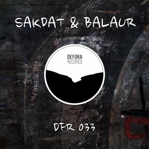 SAKDAT & BALAUR - ANORMAL (DFR033)