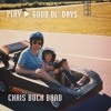 Chris Buck Band - Good Ol' Days