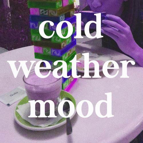 cold weather mood (ft. joel)