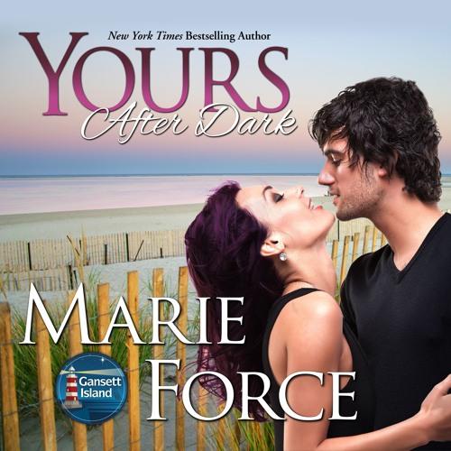 Yours After Dark, Gansett Island Series, Book 20