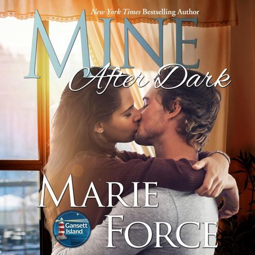 Mine After Dark, Gansett Island Series, Book 19