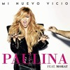 Paulina Rubio Ft. Morat - Mi Nuevo Vicio (Josue Escobedo Club Mix) Portada del disco