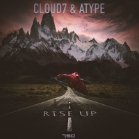 Cloud7 x Atype - Rise Up (FREE DOWNLOAD!)