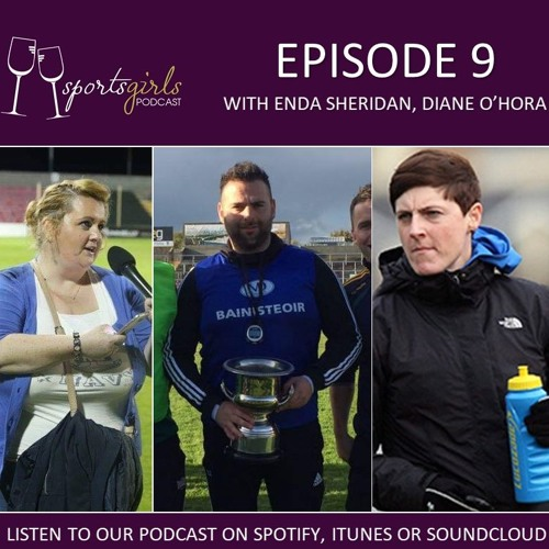 SportGirls Podcast Episode 9 with new Longford manager Enda Sheridan