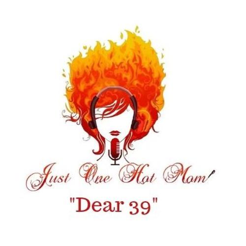 Dear 39...