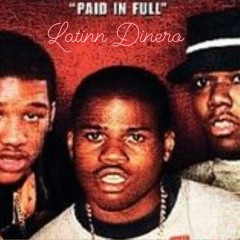 Latinn Dinero - Paid In Full Freestyle