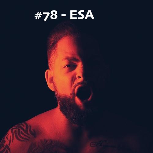 #78 - ESA